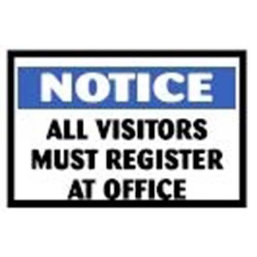 All Visitors Must Register Workplace Safety Sign