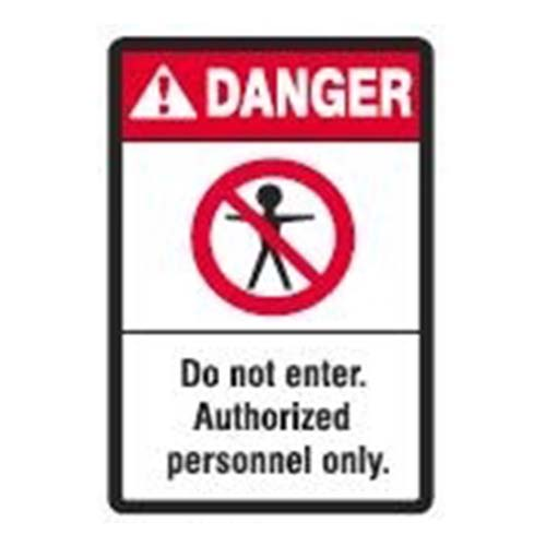 Danger Authorized Personnel