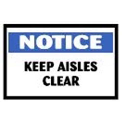 Keep Aisles Clear Workplace Safety Sign