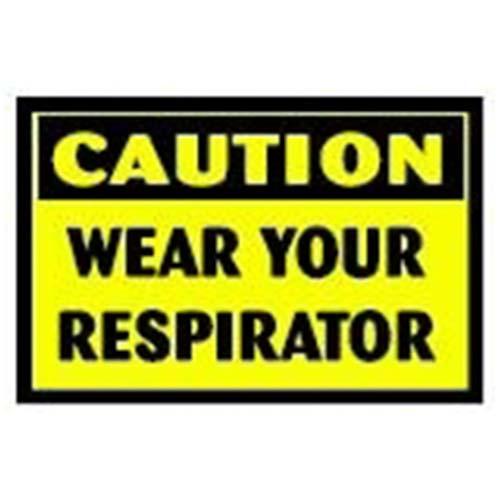 Wear Your Respirator